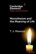 Monotheism and the Meaning of Life