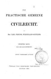 Das practische gemeine Civilrecht: Das Obligationenrecht, Band 2