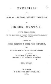 Exercises in Some of the More Difficult Principles of Greek Syntax ...