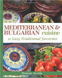 Mediterranean   Bulgarian Cuisine