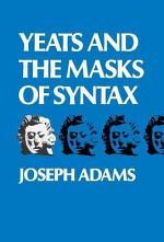 Yeats and the Masks of Syntax