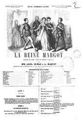 La reine Margot drame en cinq actes et treize tableaux par Alex. Dumas et A. Maquet