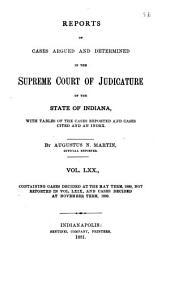 Reports of Cases Argued and Determined in the Supreme Court of Judicature of the State of Indiana: Volume 70