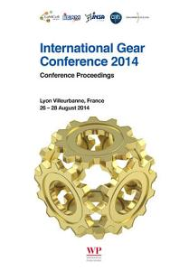 International Gear Conference 2014  26th 28th August 2014  Lyon