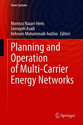 Planning and Operation of Multi-Carrier Energy Networks