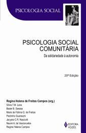 Psicologia social comunitária: Da solidariedade à autonomia