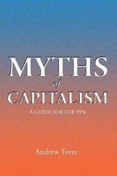 Myths of Capitalism PDF