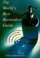 The World s Best Bartender s Guide PDF
