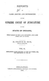 Reports of Cases Argued and Determined in the Supreme Court of Judicature of the State of Indiana: Volume 82