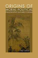 Origins of Moral-Political Philosophy in Early China