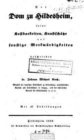 Der Dom zu Hildesheim, seine Kostbarkeiten, Kunstschätze und sonstige Merkwürdigkeiten: Zweiter Theil