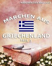 Märchen aus Griechenland, Band 1 (Märchen der Welt)