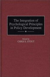 The Integration of Psychological Principles in Policy Development