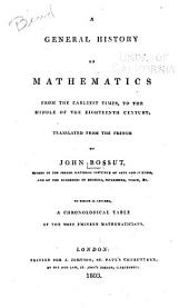 A General History of Mathematics: From the Earliest Times to the Middle of the Eighteenth Century