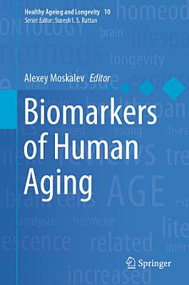 Biomarkers of Human Aging