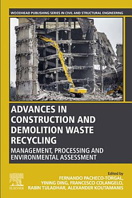 Advances in Construction and Demolition Waste Recycling