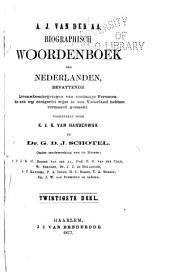 Biographisch woordenboek der Nederlanden: bevattende levensbeschrijvingen van zoodanige personen, die zich op eenigerlei wijze in ons vaderland hebben vermaard gemaakt, Volumes 20-21