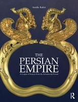 The Persian Empire PDF