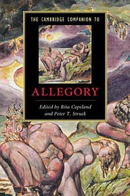 The Cambridge Companion to Allegory PDF