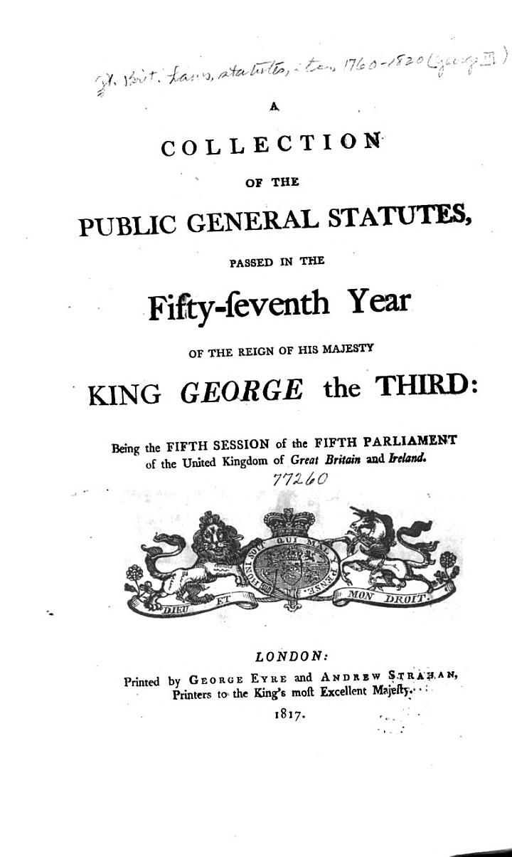 A Collection of the Public General Statutes, Passed in the Fifty-seventh Year of the Reign of His Majesty King George the Third