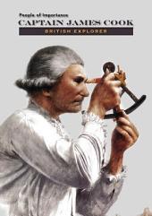 Captain James Cook: British Explorer