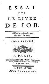 Essai sur les livre de Job: Volume1