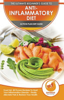 Anti Inflammatory Diet   Action Plans Book