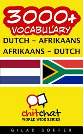 3000+ Dutch - Afrikaans Afrikaans - Dutch Vocabulary
