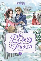 Les roses de Trianon T6: Les noces de Trianon