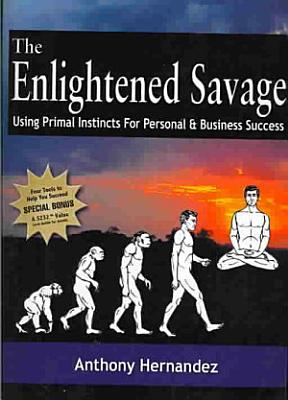 The Enlightened Savage PDF