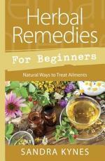 Herbal Remedies for Beginners