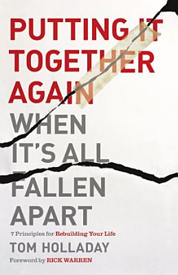 Putting It Together Again When It s All Fallen Apart