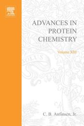 Advances in Protein Chemistry: Volume 13