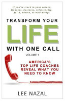 Download Transform Your Life with One Call Book