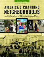 America s Changing Neighborhoods  An Exploration of Diversity through Places  3 volumes  PDF