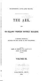 The Ark, and Odd Fellows' Western Magazine