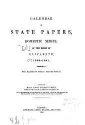 Calendar of State Papers: Preserved in the State Paper Department of Her Majesty's Public Record Office. Reign of Elizabeth : 1595 - 1597, Volume 4