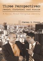 Three Perspectives  Jewish  Christian  and Muslim PDF