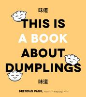 This Is a Book About Dumplings PDF