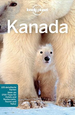Lonely Planet Reisef  hrer Kanada PDF