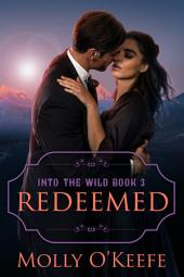 Redeemed: A Historical Western Romance