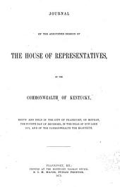 Journal of the House of the General Assembly of the Commonwealth of Kentucky...