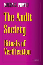 The Audit Society: Rituals of Verification