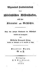 Allgemeines handworterbuch der philosophischen wissenschaften: nebst ihrer literatur und geschichte, Band 4