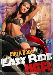 Easy Ride Her (Biker Gang Bang Erotica): Gang Bang Erotica
