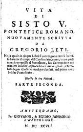 Vita di Sisto V., pontefice romano: Volume 2