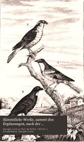 Sämmtliche Werke, sammt den Ergänzungen, nach der Klassifikation von G. Cuvier: Vögel ; Bd. 2, Band 8