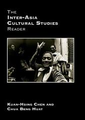 The Inter-Asia Cultural Studies Reader