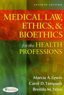 Medical Law  Ethics  and Bioethics for the Health Professions PDF