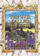 The Evil Called Mockery
